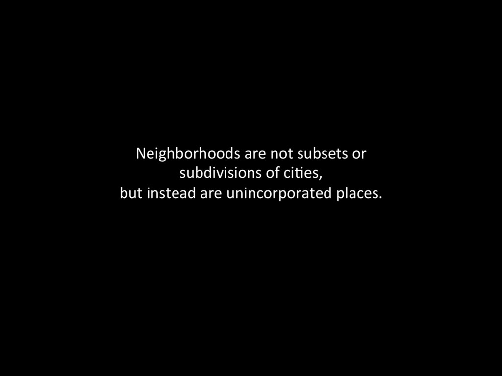 Neighborhoods are not subsets or ...