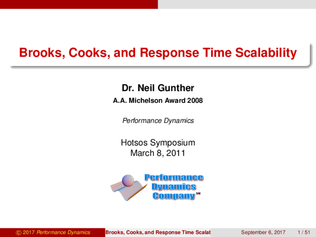 Brooks, Cooks, and Response Time Scalability Dr...