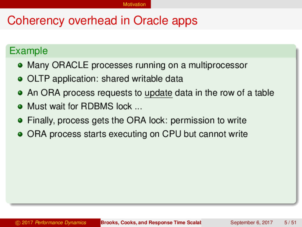 Motivation Coherency overhead in Oracle apps Ex...