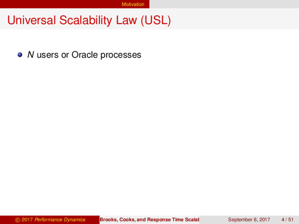 Motivation Universal Scalability Law (USL) N us...