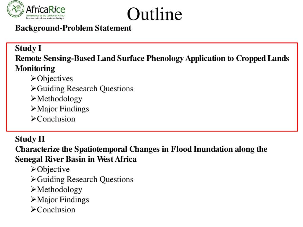 Outline Background-Problem Statement Study I Re...