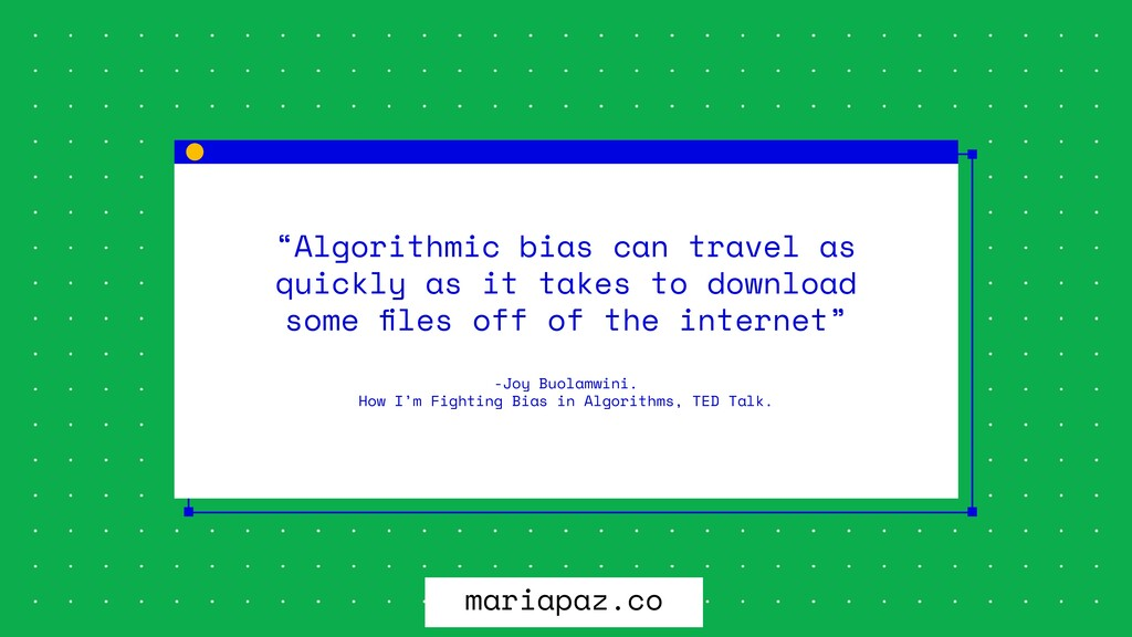 """Algorithmic bias can travel as quickly as it t..."