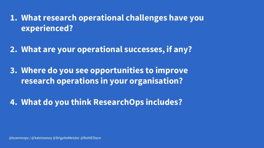 1. What research operational challenges have yo...