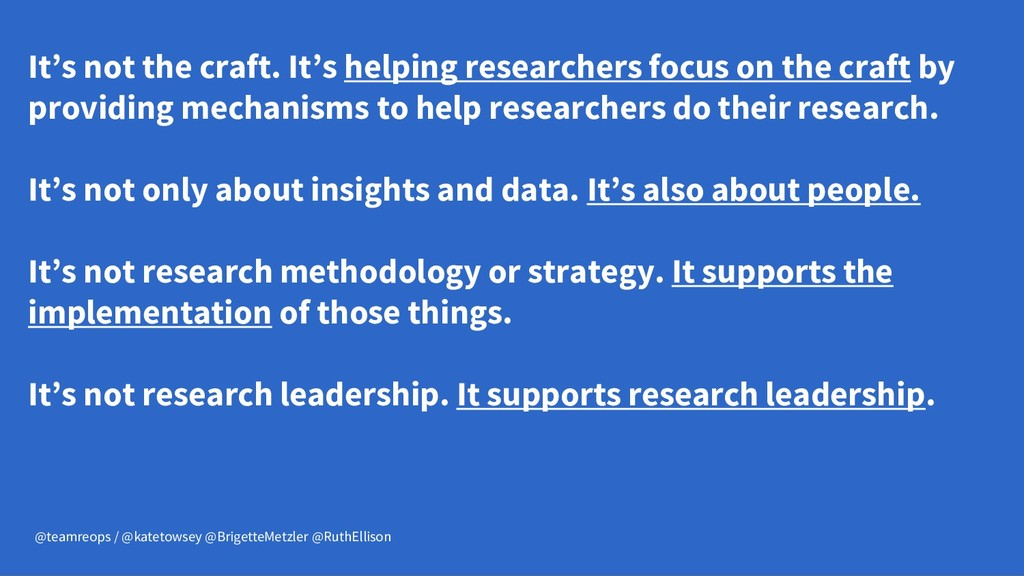 It's not the craft. It's helping researchers fo...