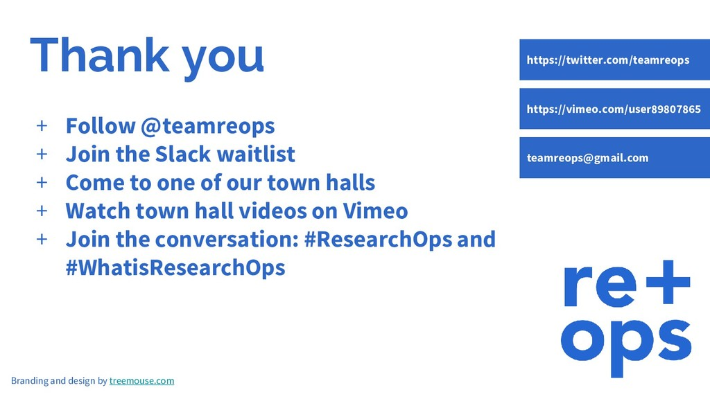 Thank you + Follow @teamreops + Join the Slack ...