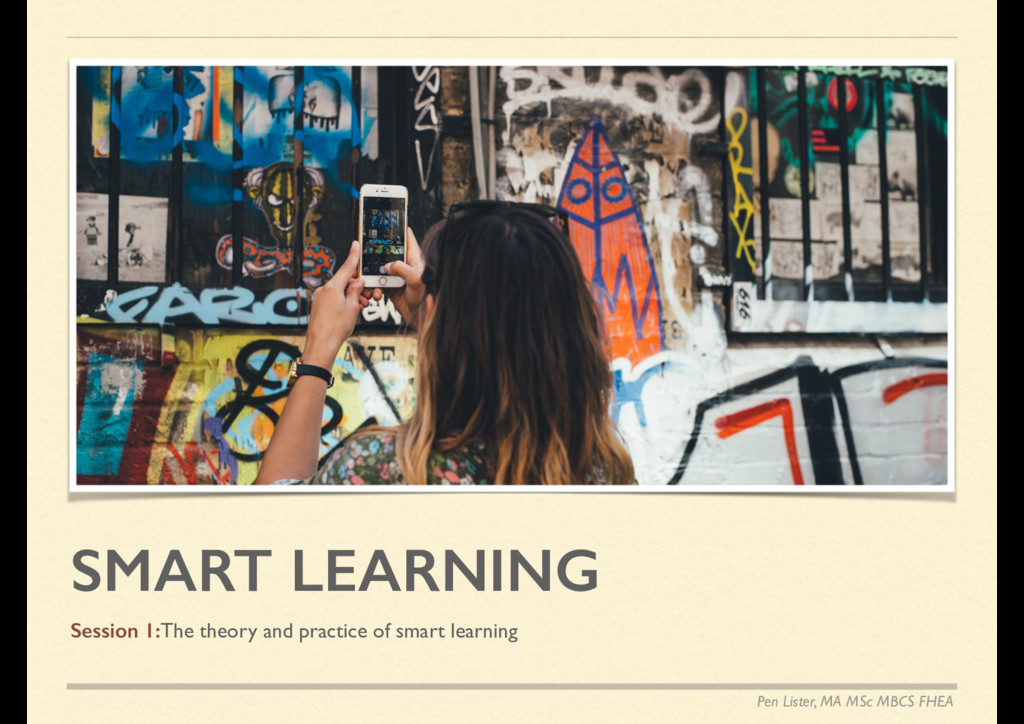 SMART LEARNING Session 1:The theory and practic...
