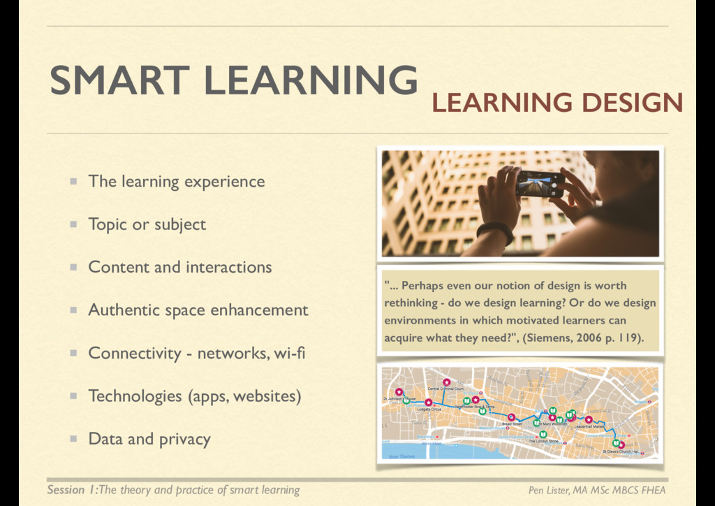 SMART LEARNING The learning experience Topic or...