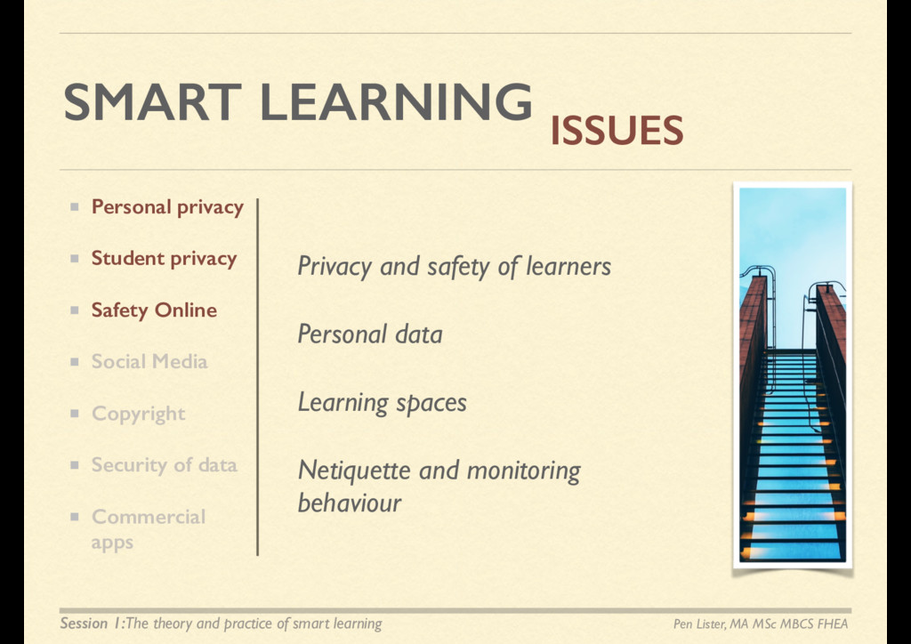 SMART LEARNING ISSUES Privacy and safety of lea...