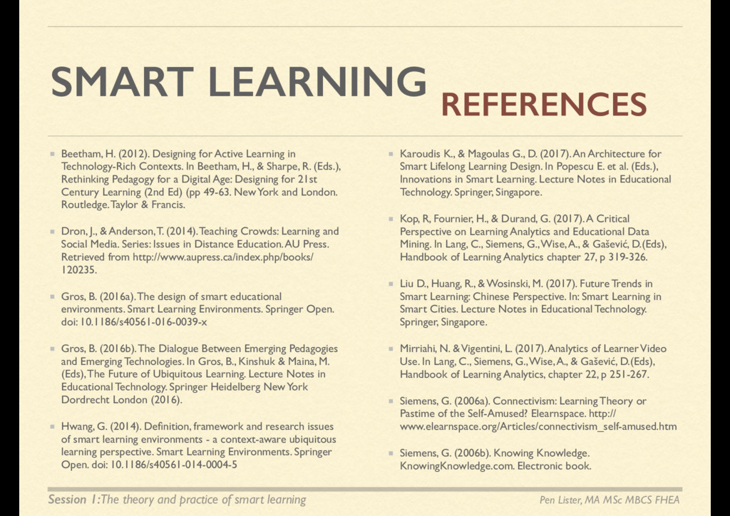 SMART LEARNING Beetham, H. (2012). Designing fo...