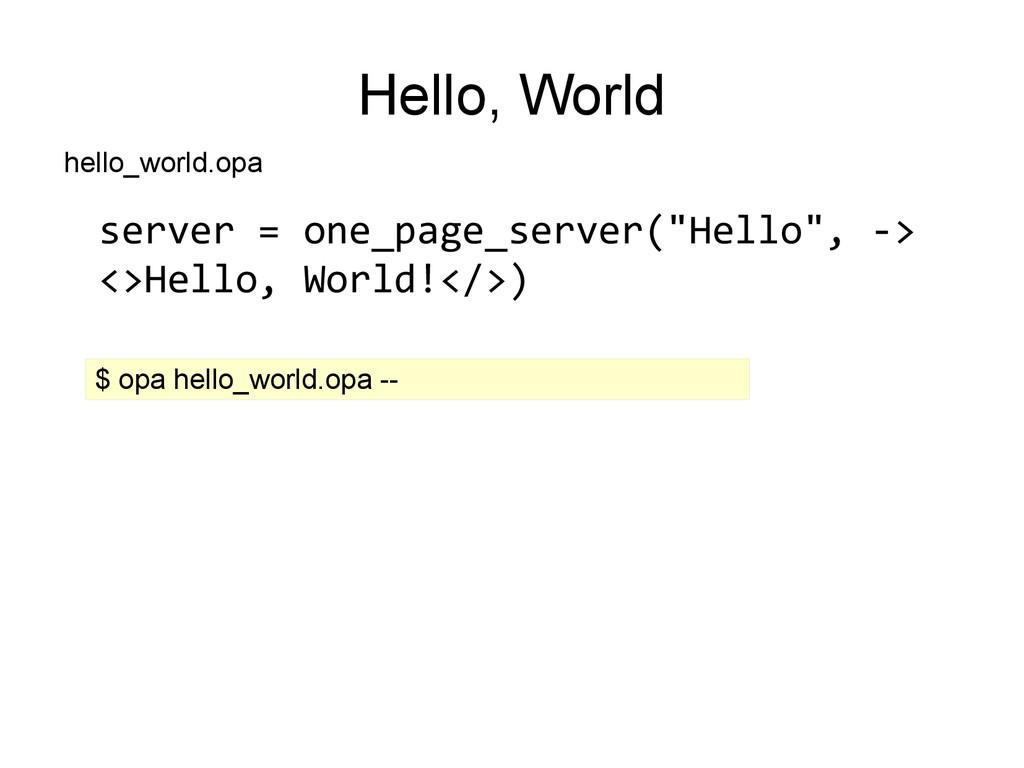 "Hello, World server = one_page_server(""Hello"", ..."