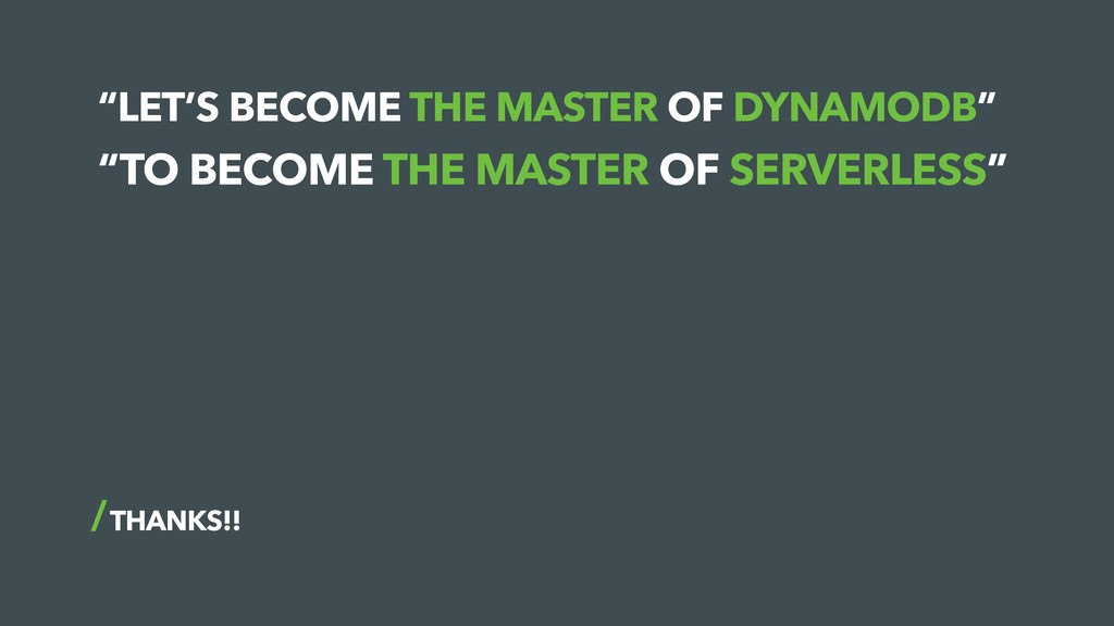 """LET'S BECOME THE MASTER OF DYNAMODB"" THANKS!! ..."