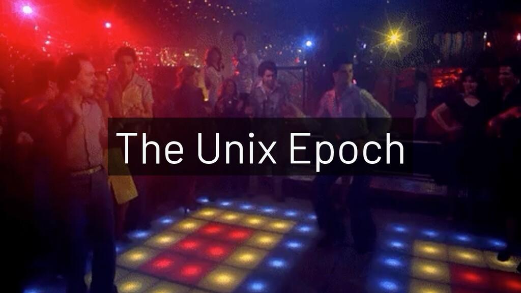@JoeKarlsson1 The Unix Epoch