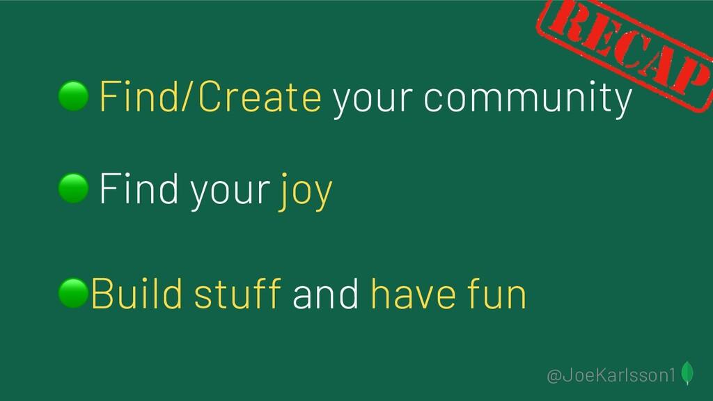@JoeKarlsson1  Find/Create your community  Find...