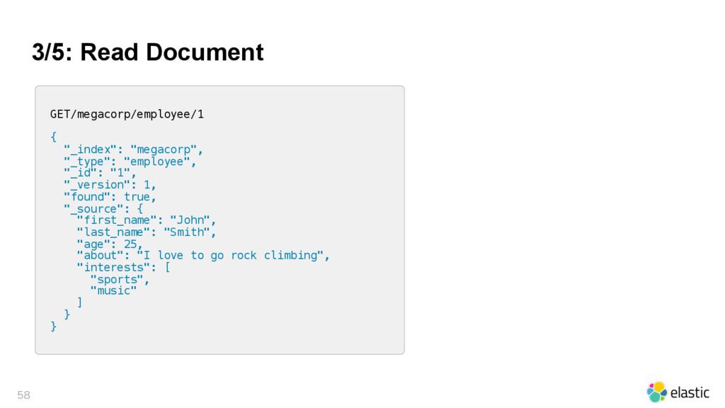 3/5: Read Document  GET/megacorp/employee/1 {...