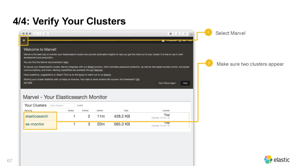 4/4: Verify Your Clusters   Make sure two cl...