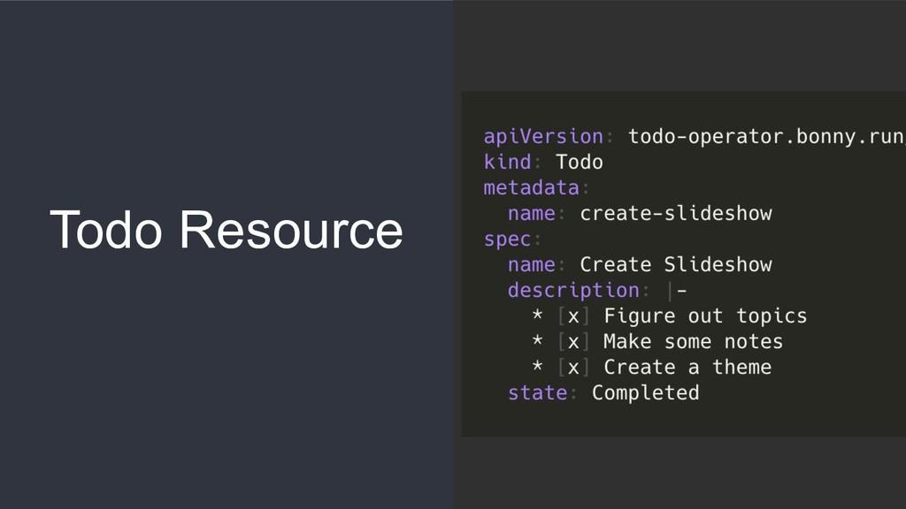 Todo Resource