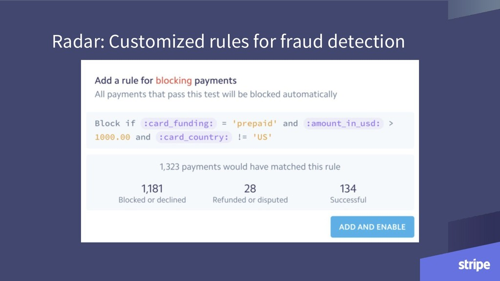 Radar: Customized rules for fraud detection