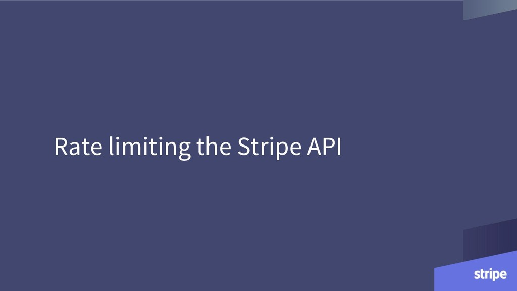 Rate limiting the Stripe API
