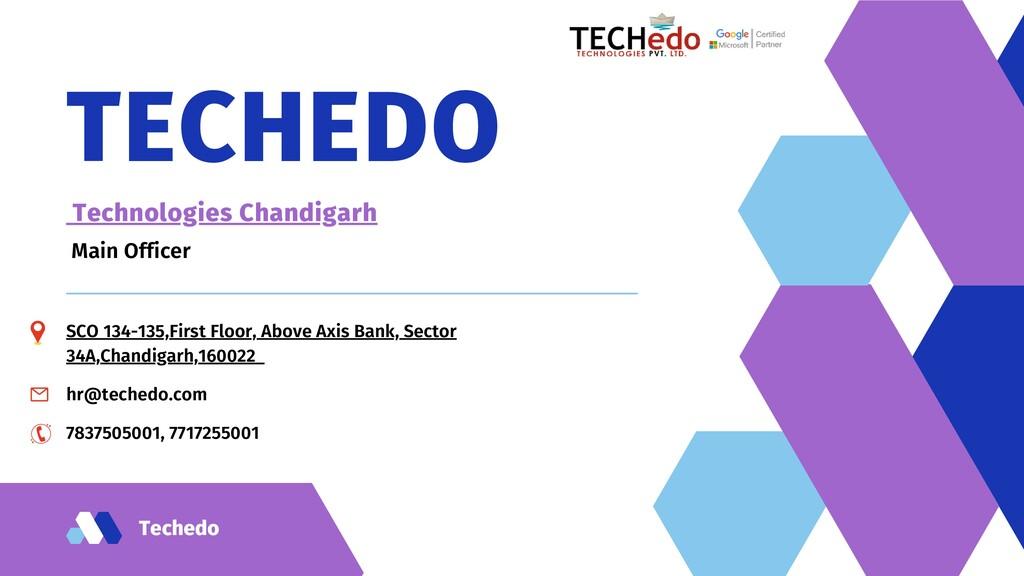 Techedo TECHEDO Technologies Chandigarh Main Of...