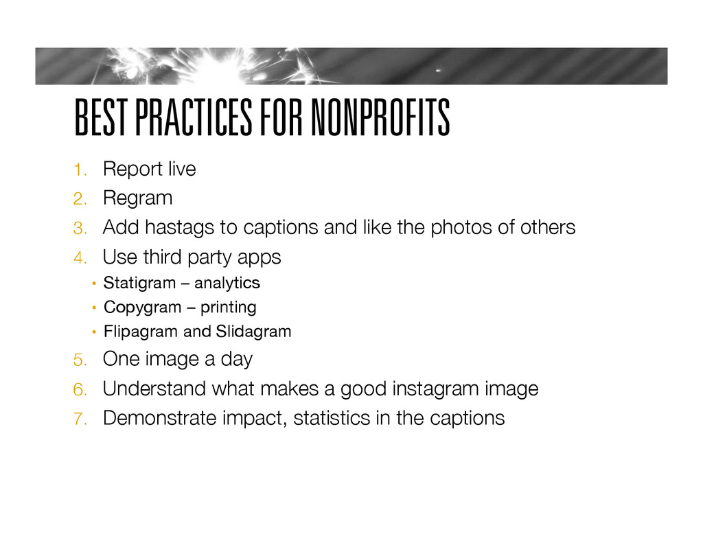 BEST PRACTICES FOR NONPROFITS 1.  Report live