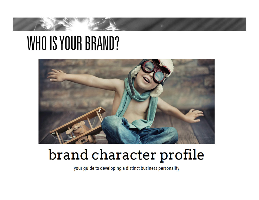 WHO IS YOUR BRAND?