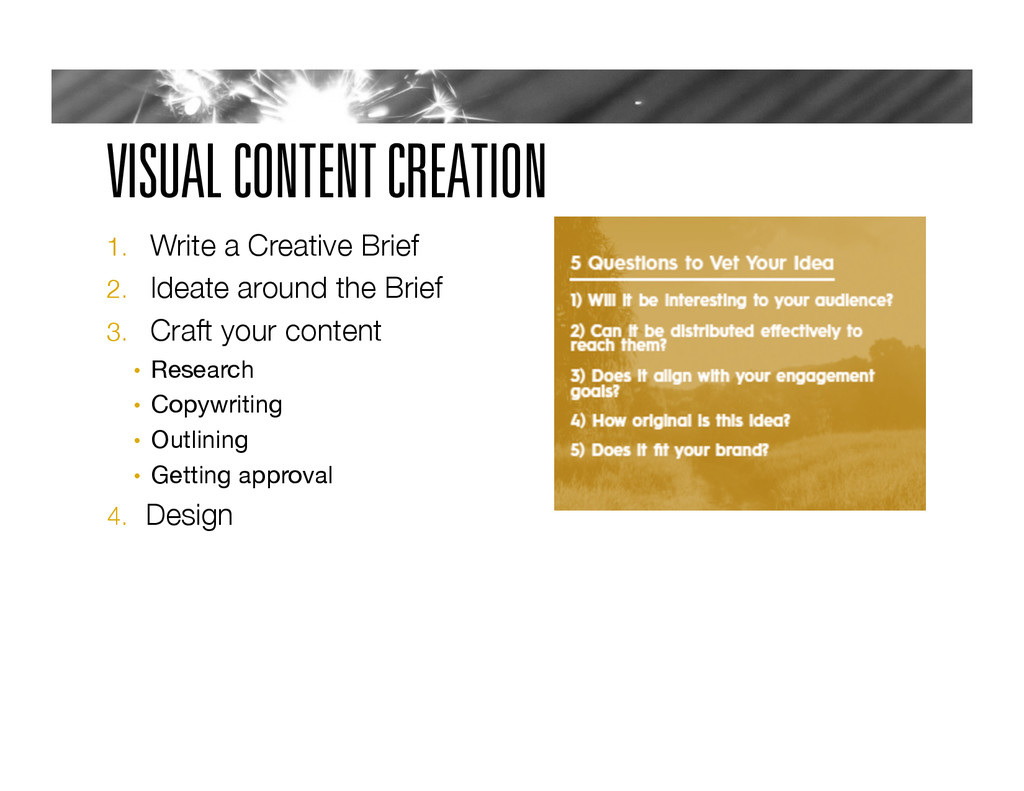 VISUAL CONTENT CREATION 1.  Write a Creative Br...