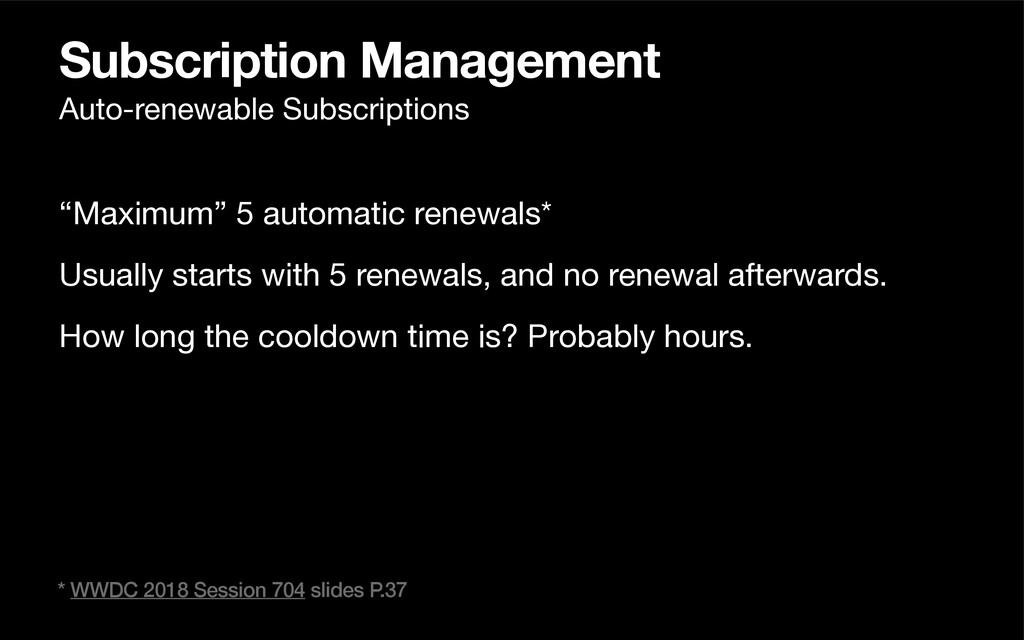 "Subscription Management ""Maximum"" 5 automatic r..."
