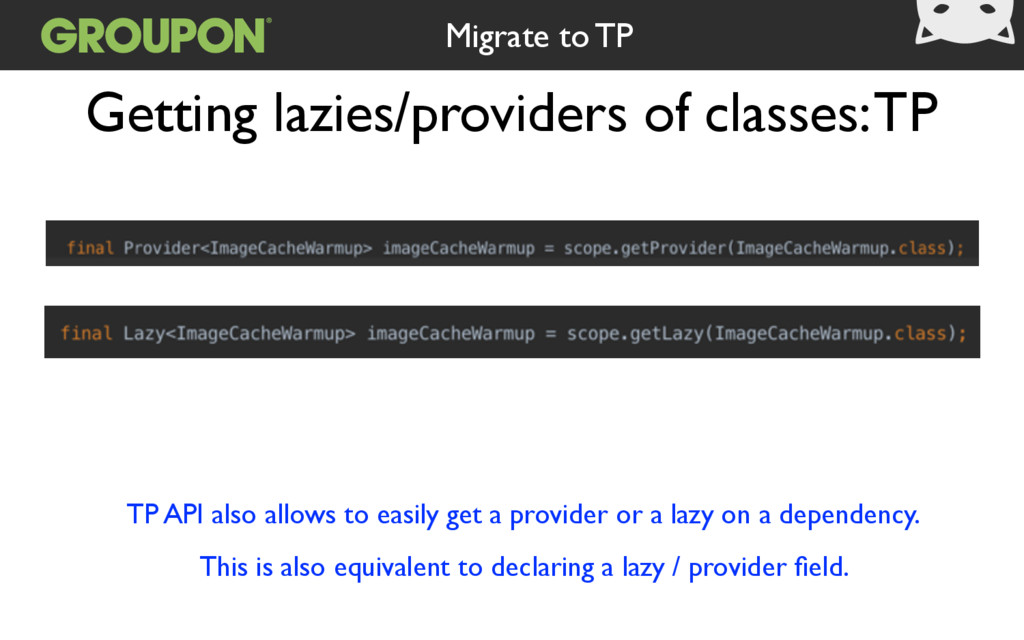 Getting lazies/providers of classes: TP TP API ...