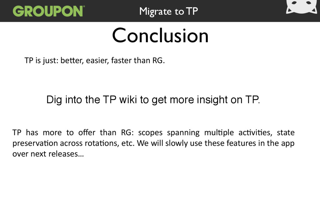 Conclusion Migrate to TP TP is just: beVer, ...