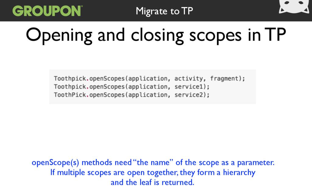 "openScope(s) methods need ""the name"" of the sco..."