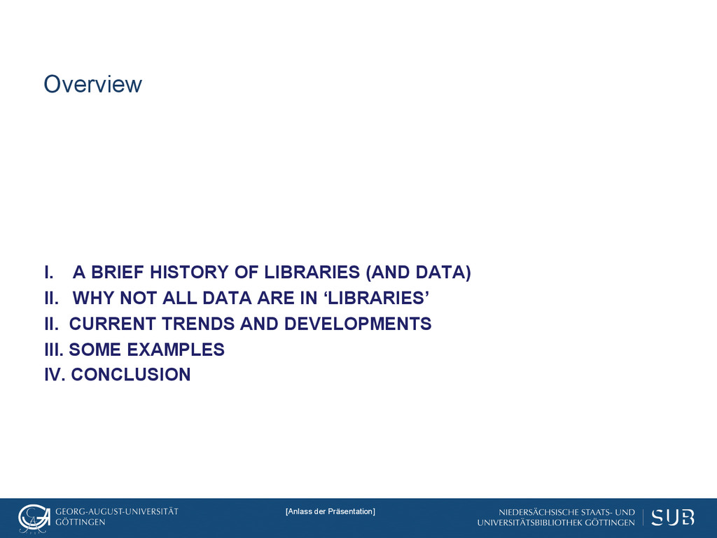 Overview I. A BRIEF HISTORY OF LIBRARIES (AND ...