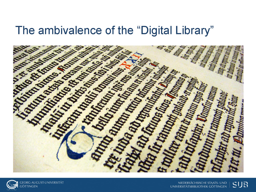 """The ambivalence of the """"Digital Library"""""""