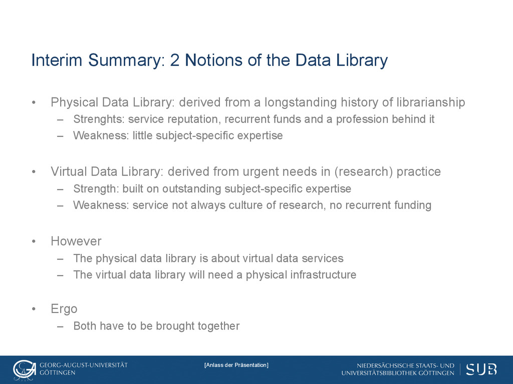 Interim Summary: 2 Notions of the Data Library ...