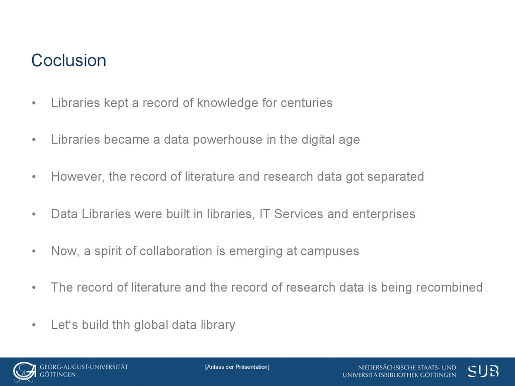 Coclusion • Libraries kept a record of knowled...