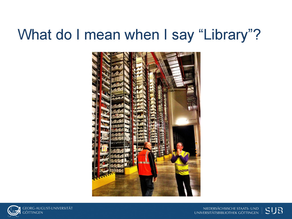 """What do I mean when I say """"Library""""?"""