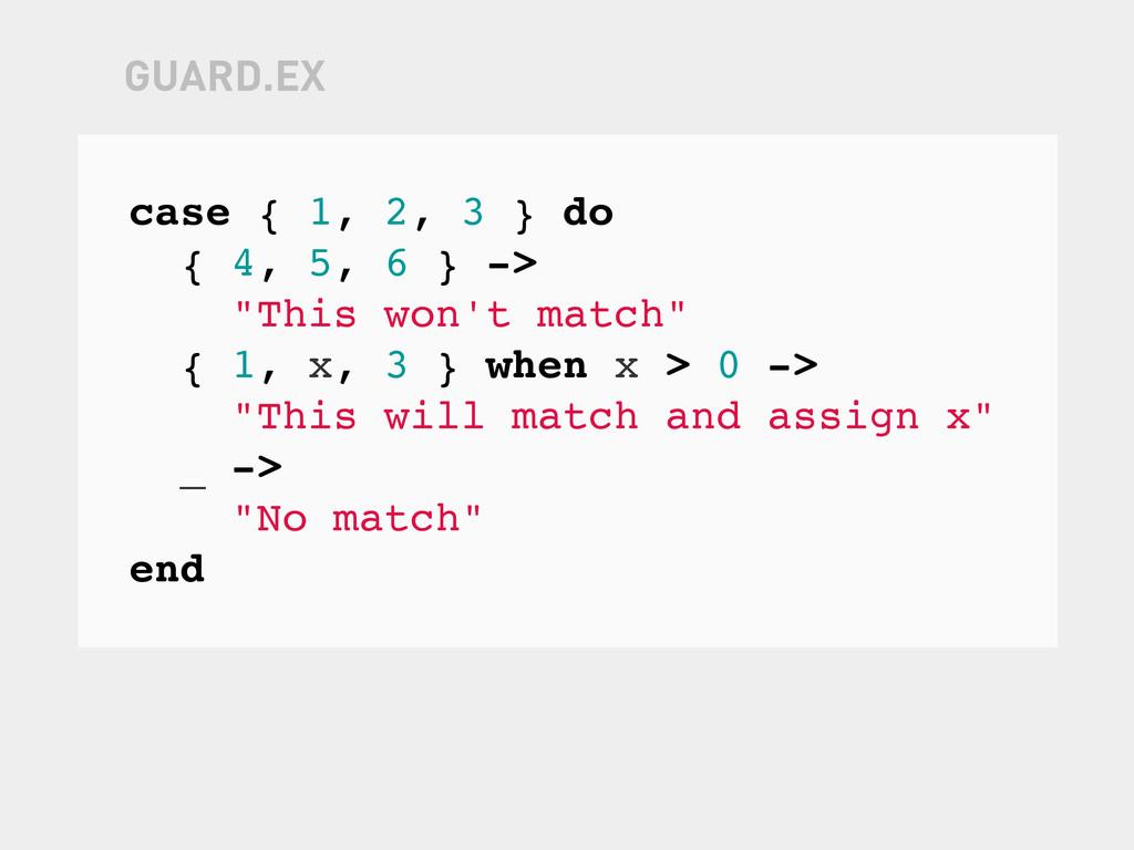 "case { 1, 2, 3 } do { 4, 5, 6 } -> ""This won't ..."