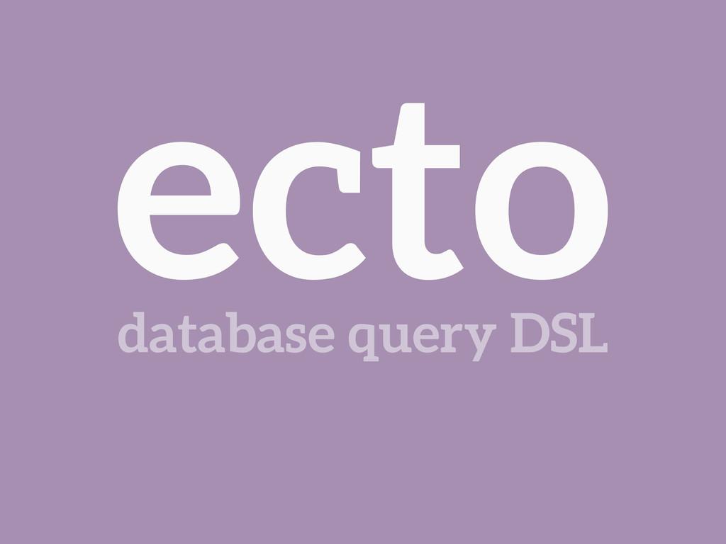 ecto database query DSL