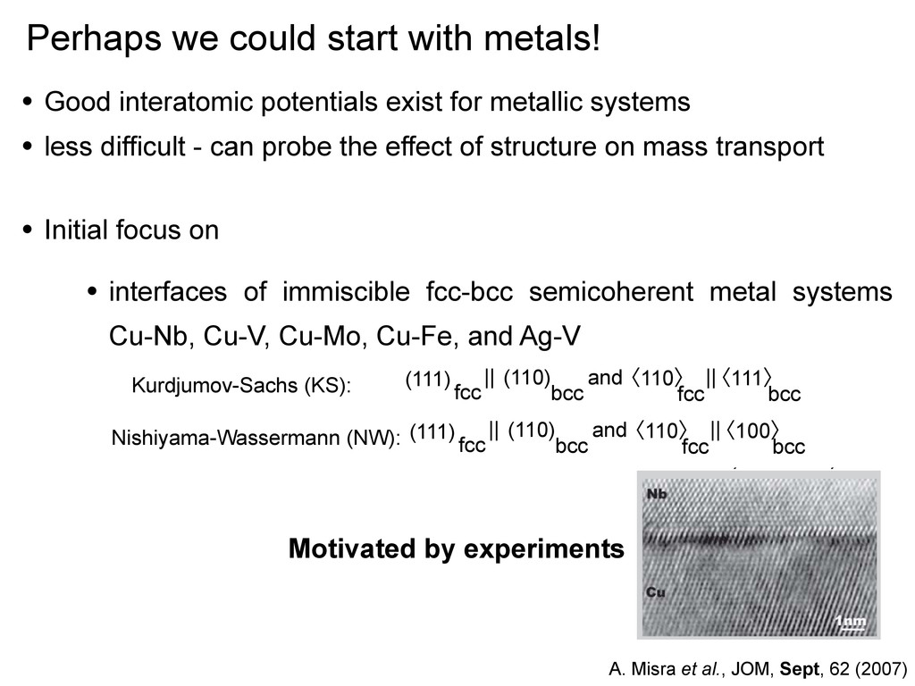 Perhaps we could start with metals! • Good inte...