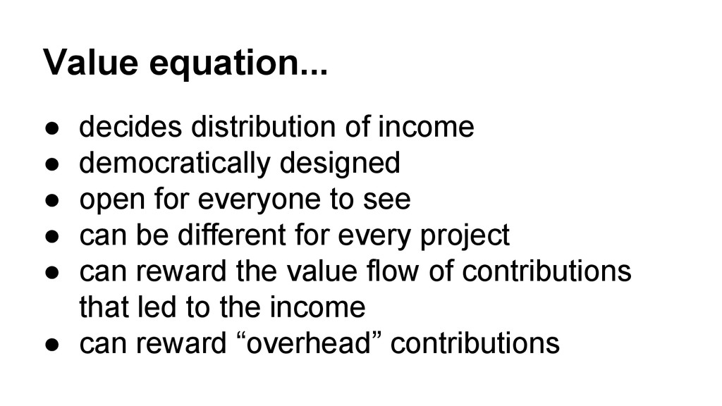 Value equation... ● decides distribution of inc...