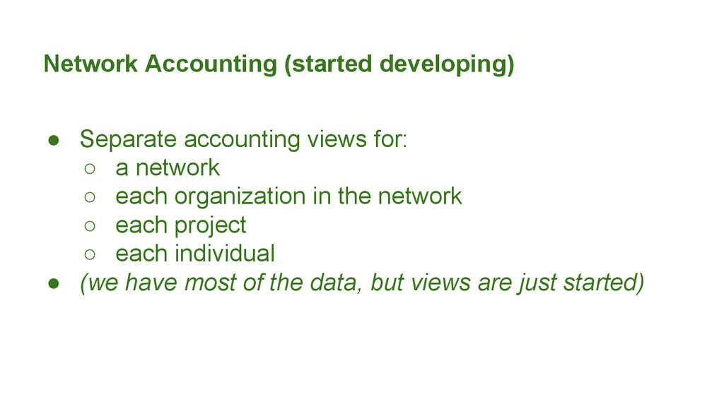 Network Accounting (started developing) ● Separ...