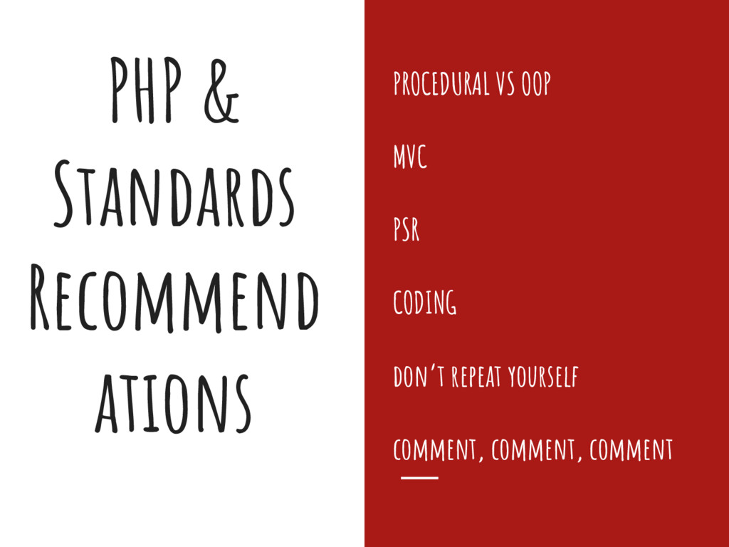 PHP & Standards Recommend ations PROCEDURAL VS ...