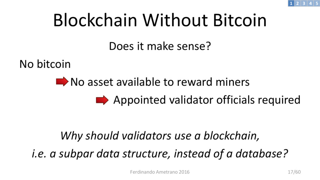Blockchain Without Bitcoin Does it make sense? ...