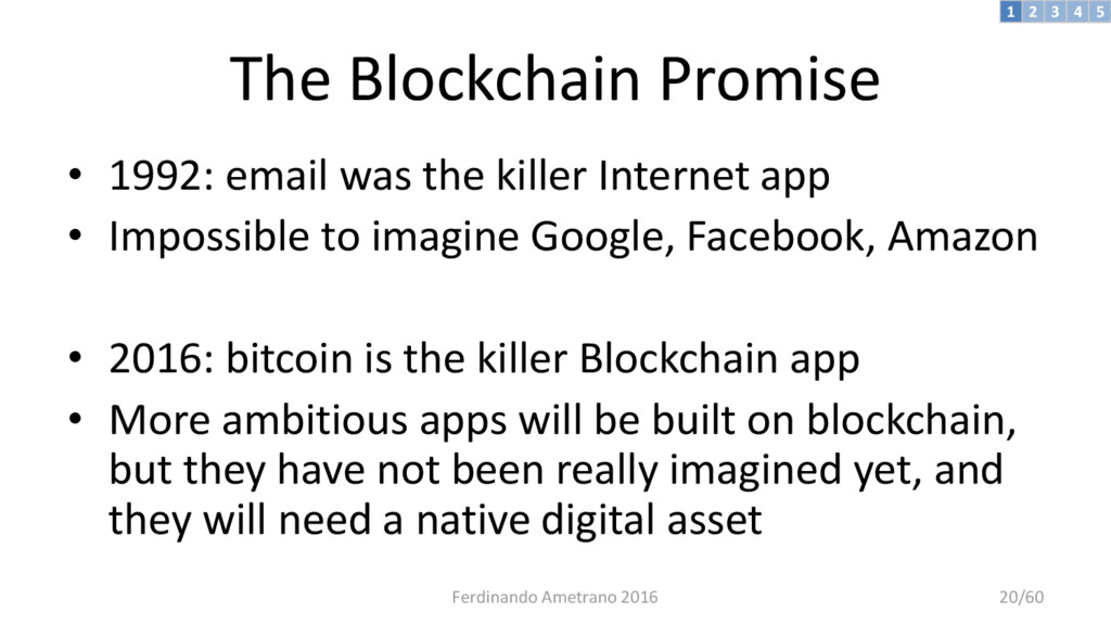 The Blockchain Promise • 1992: email was the ki...