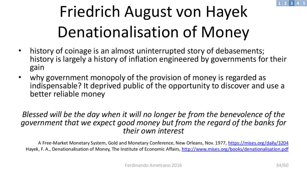 Friedrich August von Hayek Denationalisation of...
