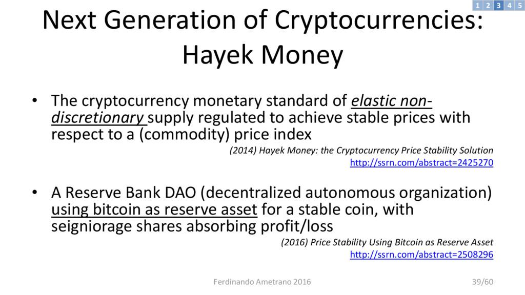 Next Generation of Cryptocurrencies: Hayek Mone...
