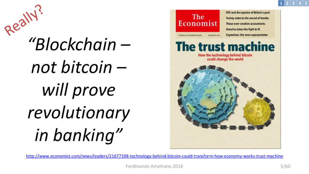 """""""Blockchain – not bitcoin – will prove revoluti..."""
