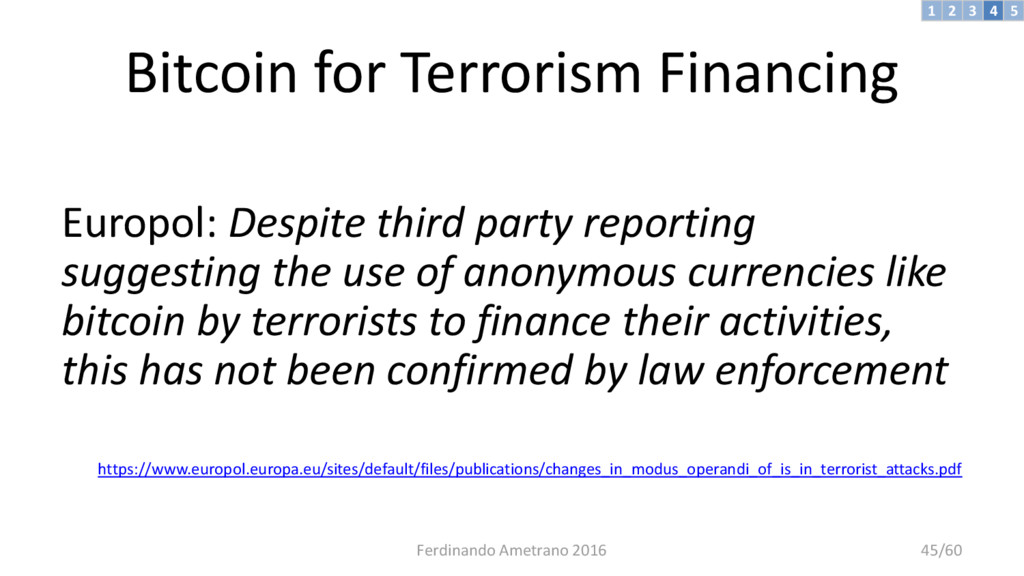 Bitcoin for Terrorism Financing Europol: Despit...