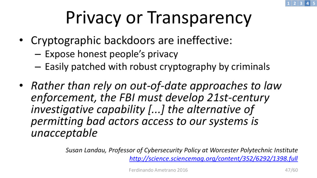 Privacy or Transparency • Cryptographic backdoo...