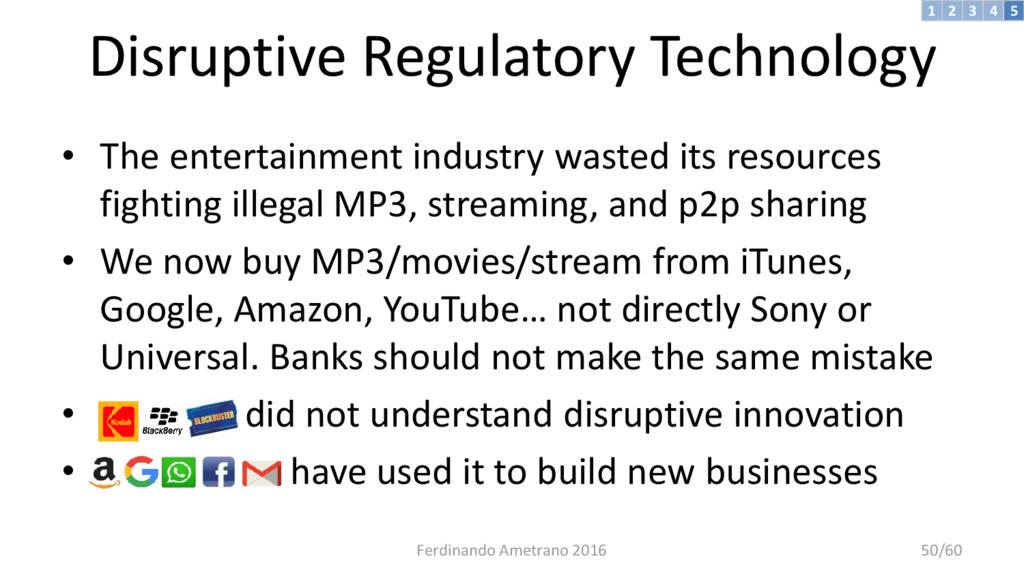 Disruptive Regulatory Technology • The entertai...