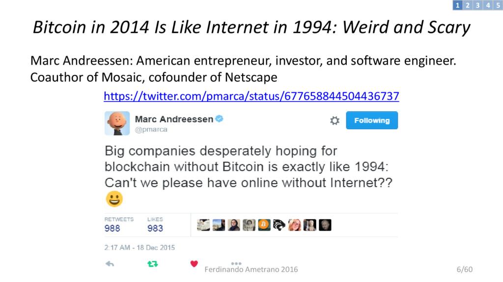 Bitcoin in 2014 Is Like Internet in 1994: Weird...